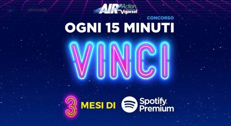 Concorso Air Action Vigorsol vinci Spotify Premium