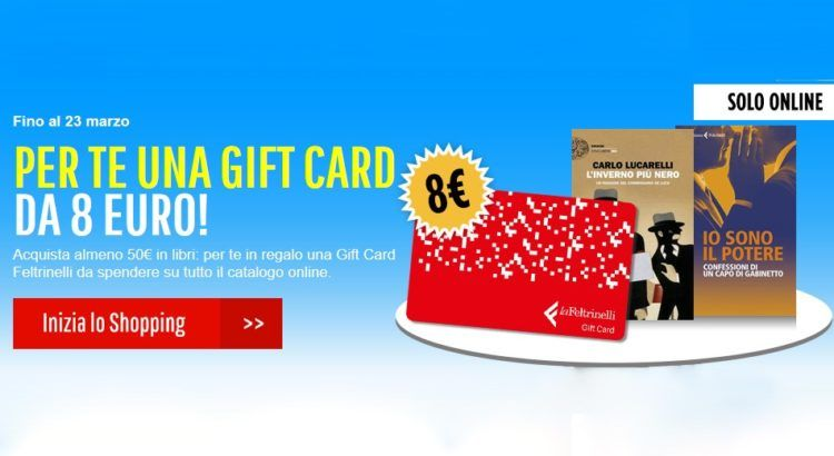 Acquista online da Feltrinelli e ricevi una gift card da 8 €