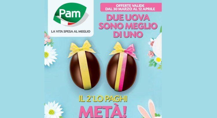Offerta Pam Panorama uova di Pasqua il secondo lo paghi la metà