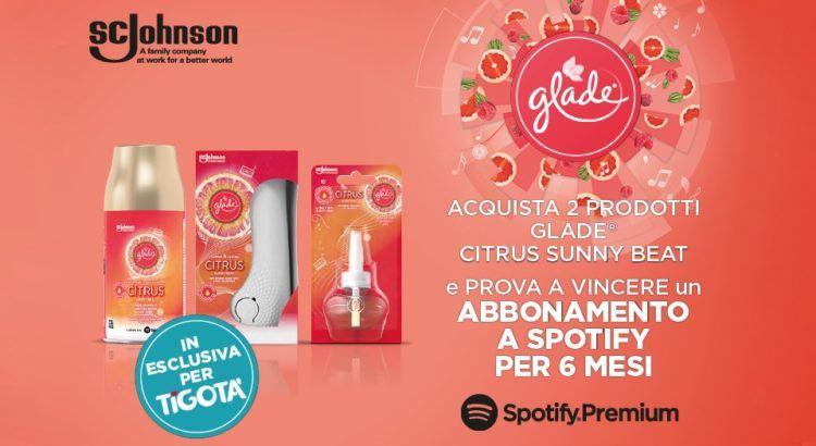 Concorso Glade da Tigotà vinci abbonamento Spotify Premium