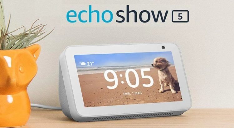 DreamFast Fastweb vinci Amazon Echo Show 5
