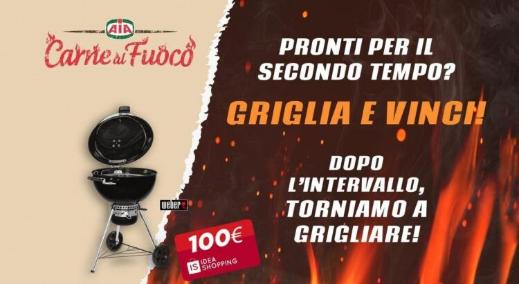 Concorso a premi Aia Carne al Fuoco Griglia e Vinci