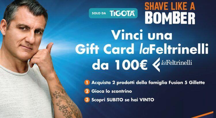 Concorso Gillette da Tigotà vinci Gift Card laFeltrinelli