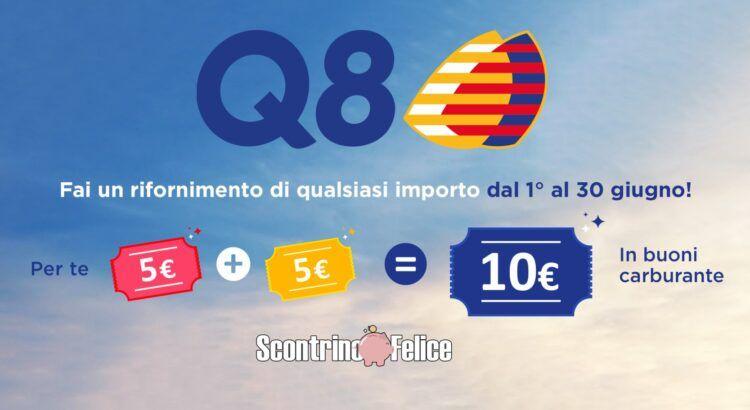 q8 10 euro in regalo