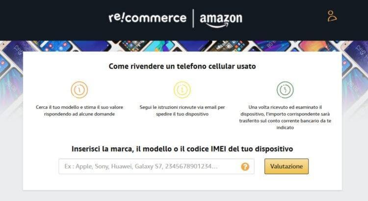 Amazon Re-Commerce vendi il tuo vecchio smartphone