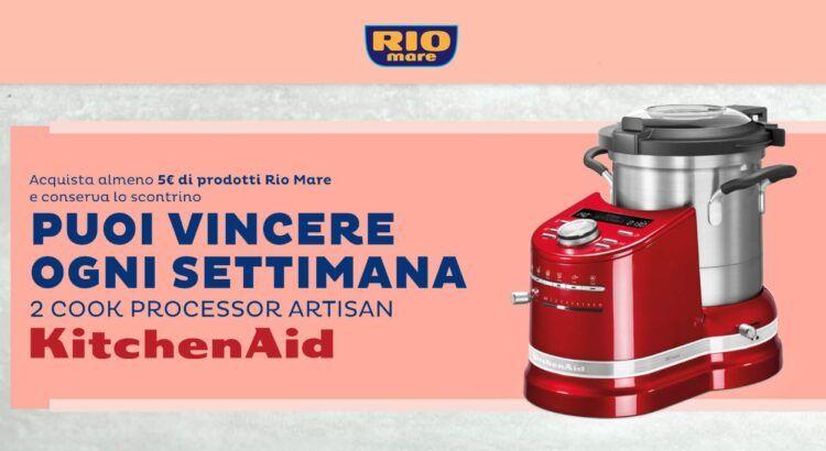 Concorso Rio Mare Racconti di Gusto seconda edizione vinci Cook Processor Artisan KitchenAid