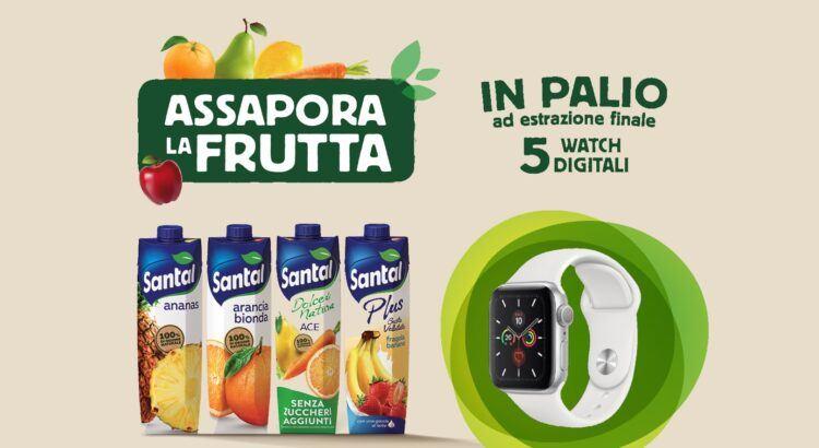 Concorso Santal Assapora La Frutta 2020 vinci 5 Apple Watch