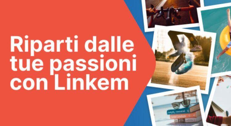 Riparti dalle tue passioni con Linkem e vinci 100 idea shopping da 50 euro