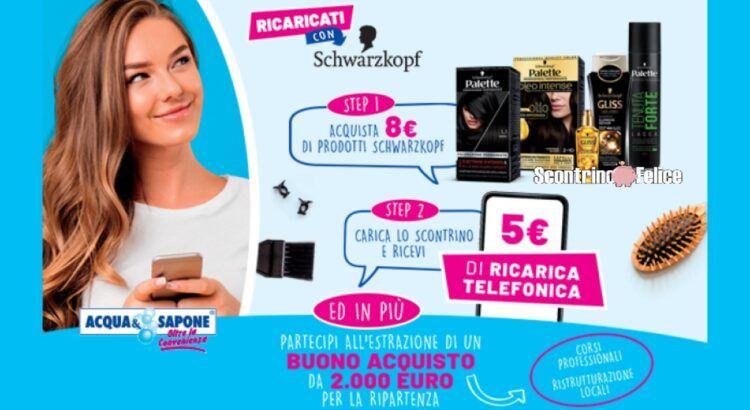 Schwarzkopf Testanera Acqua e Sapone La Saponeria ricarica telefonica da 5 euro premio certo vinci buono acquisto da 2000 euro