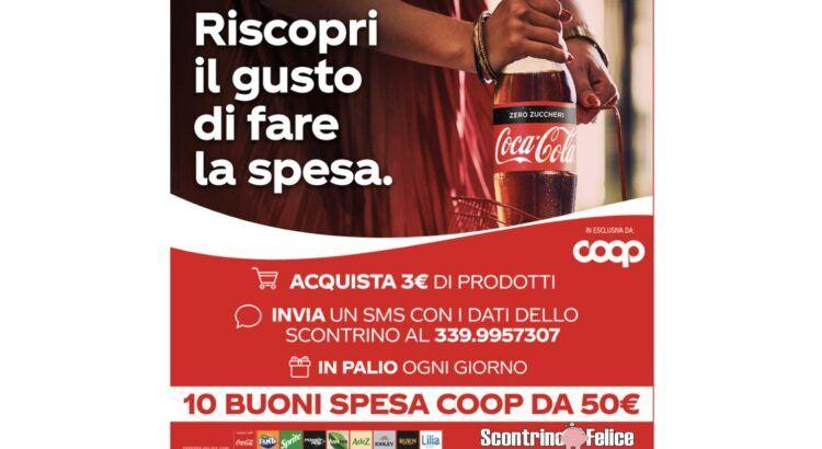 Concorso Coca Cola da Coop vinci buoni spesa da 50 euro