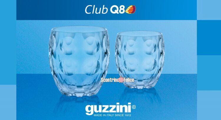 Fai rifornimento da Q8 e ricevi in regalo i bicchieri Guzzini