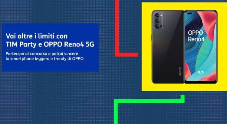 Con Tim Party vinci 10 smartphone OPPO Reno 4 5G