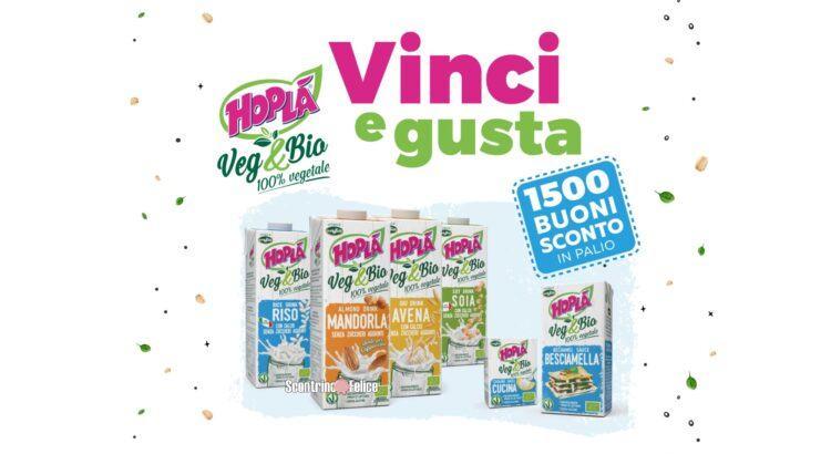 Concorso Vinci&Gusta con Hopla Veg&Bio 1500 Buoni Sconto in Palio