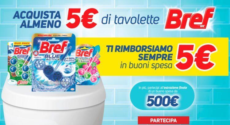 Bref Wc Tavolette ricevi un buono spesa da 5 euro e vinci Carnet di buoni spesa da 500 euro
