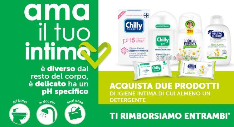 Chilly, Chilly Pharma, Intima Roberts, Neutro Roberts Ama il tuo intimo rimborso di 2 prodotti
