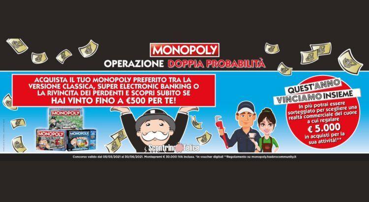 Concorso Monopoly doppia probabilità