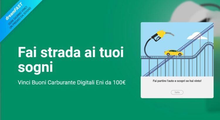 DreamFast Fastweb vinci Buono Carburante Digitale Eni da 100€