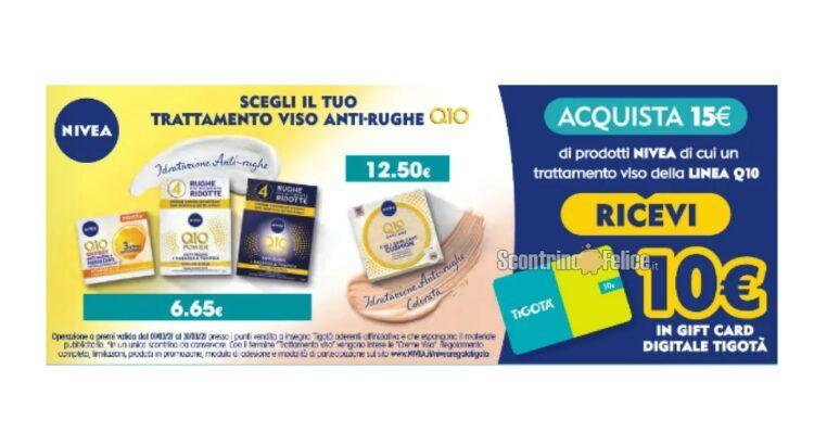 Nivea Regala Tigotà spendi 15€ e ricevi una gift card da 10€ come premio certo