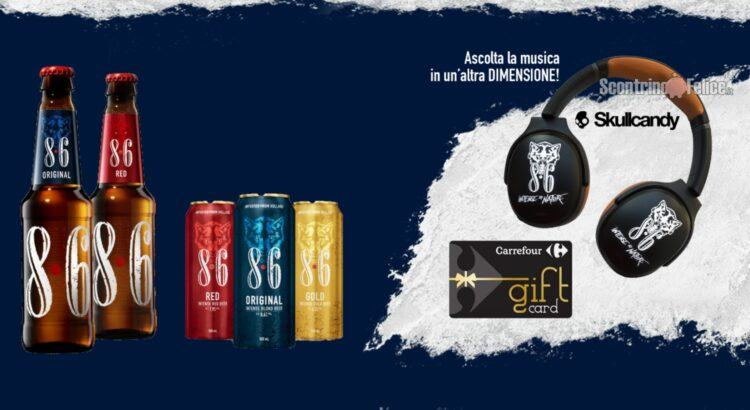Concorso Bavaria Vinci con 8.6 e Carrefour in palio Cuffie Skullcandy e Buoni Spesa