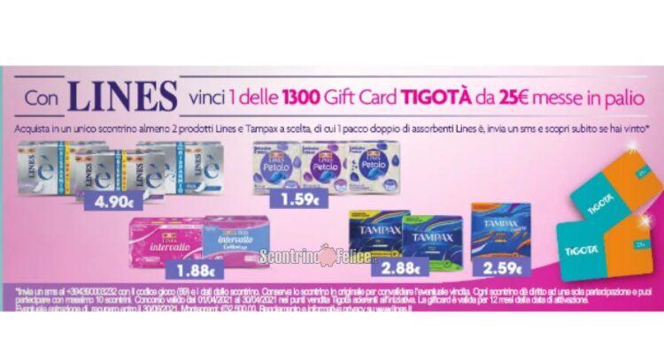 Con Lines Puoi Vincere 1 Delle 1300 Gift Card Tigotà Da 25 Euro