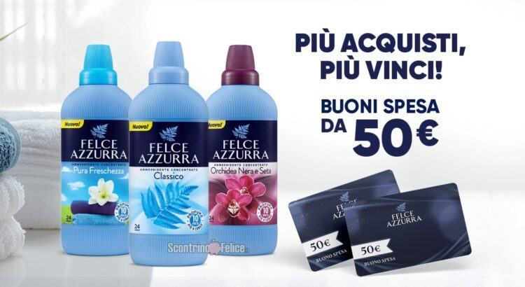 Concorso Felce Azzurra Più acquisti più vinci in palio un buono spesa da 50 euro