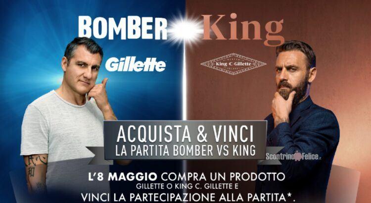 Concorso Gillette e King C su Amazon vinci la partita Bomber vs King a Roma