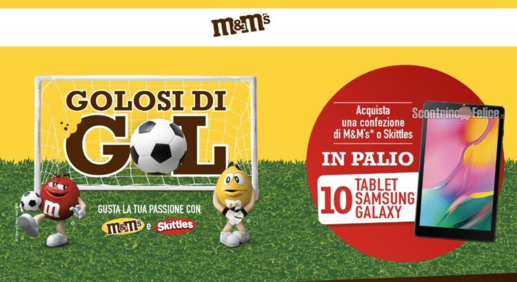 Concorso M&M's e Skittles Golosi di Gol in palio Tablet Samsung Galaxy A 8.0 Wi-Fi