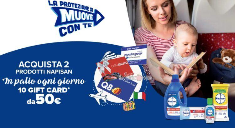 Concorso Napisan La protezione si muove con te vinci 610 Gift Card Digitali da 50 euro
