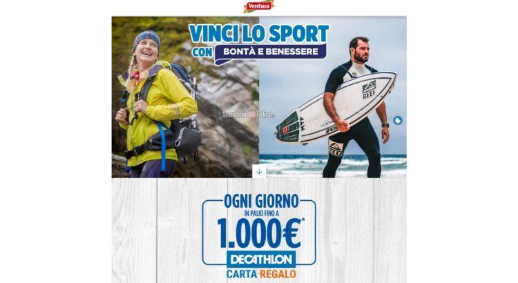 Concorso Ventura Vinci Lo Sport Con Bontà e Benessere in palio Gift Card Decathlon