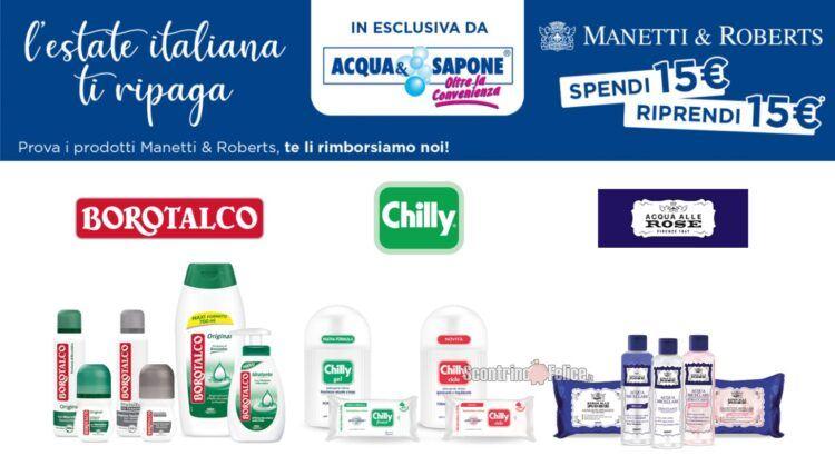 Cashback Manetti & Roberts L'estate italiana ti ripaga ricevi il rimborso di 15 euro