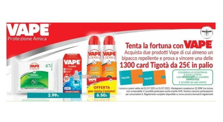 Tenta la fortuna con Vape in palio 1300 gift card Tigotà da 25 euro