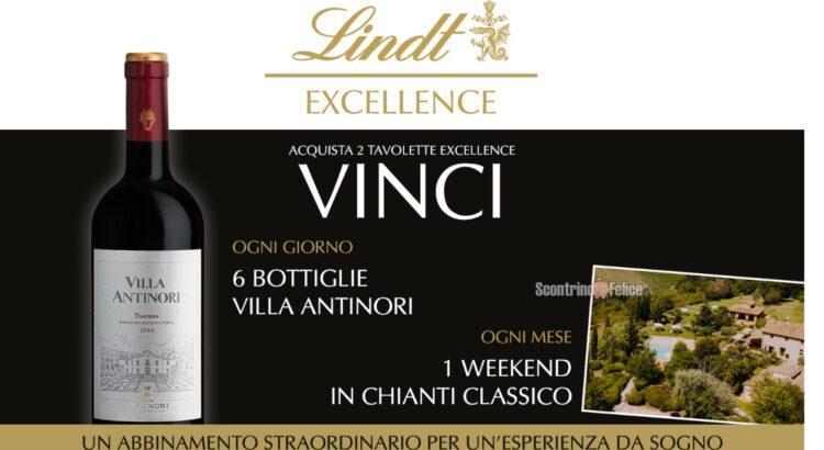 Concorso Lindt con Excellence vinci Villa Antinori vinci bottiglie di vino IGT e weekend in Chianti