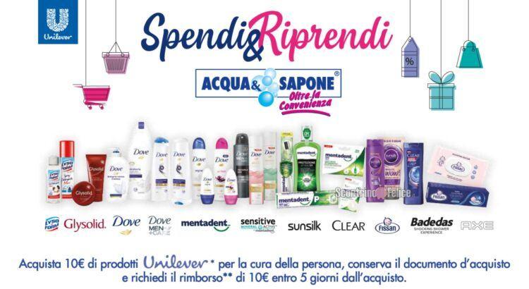Spendi e Riprendi Unilever da Acqua ev Sapone e La Saponeria: ricevi un rimborso di 10 euro!