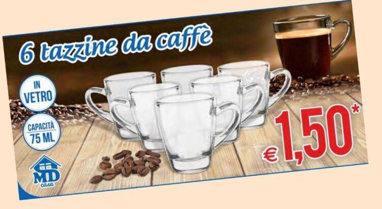 6-tazzine-da-caffe-a-solo-1,50e-da-md