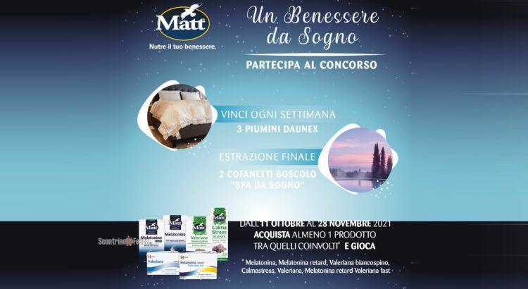 Concorso Matt Un benessere da sogno vinci Piumini Daunex e Cofanetti Boscolo Spa